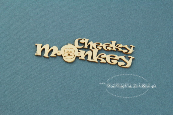 Chipboard Cheeky monkey - lettering 2,5 x 8 cm