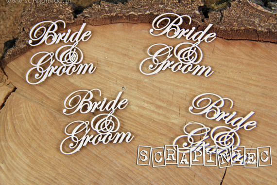 Chipboard - Bride and Groom lettering