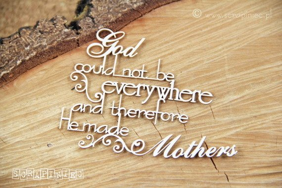 Chipboard - God made Mother - swirly version - Scrapiniec