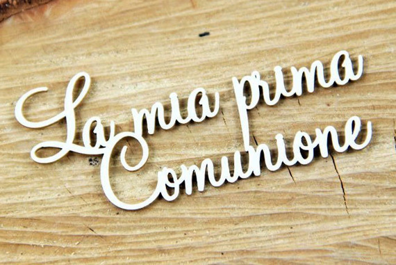 Chipboard La mia prima Comunione (My first communion)