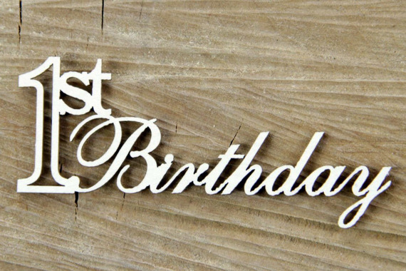 Chipboard Lettering - 1st Birthday