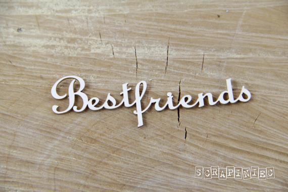 Chipboard Lettering Best friends 2 pcs