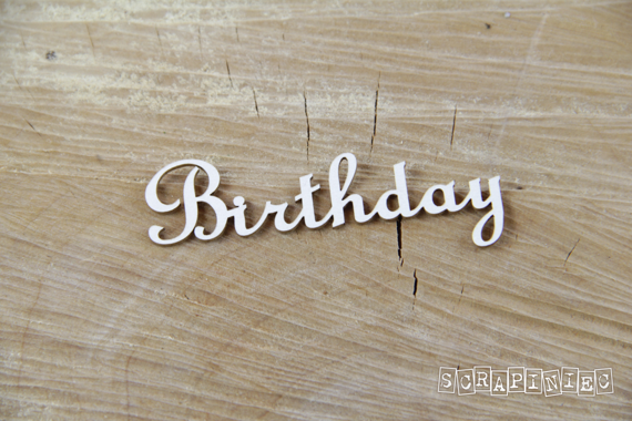 Chipboard Lettering Birthday - 2 pcs