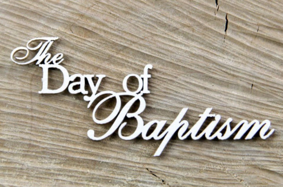 Chipboard Lettering The Day of Baptism