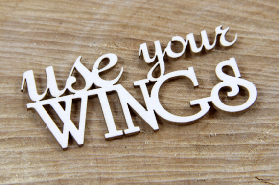 Chipboard Lettering Use Your Wings