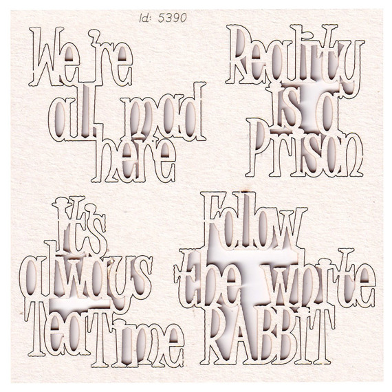 Chipboard - Quotes - Alice in Wonderland