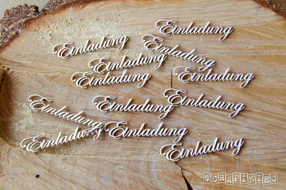 Chipboard lettering - Einladung (Invitation)